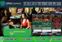 Tips Supaya Menang Terus Bermain Casino Opus Gaming