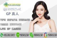 Tips Supaya Menang Terus Bermain Live GP Casino