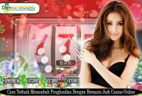 Tips Mencari Penghasilan Tambahan Bermain Casino Online