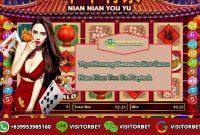 Tips Menang Bermain Slot Game Nian Nian You Yu Playtech